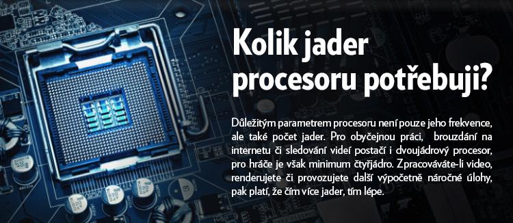 Kolik jader procesoru potřebuji?