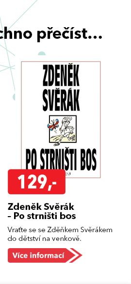 Zdeněk Svěrák Po strništi bos kniha