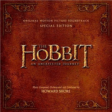 The Hobbit: An Unexpected Journey Original Motion Picture Soundtrack