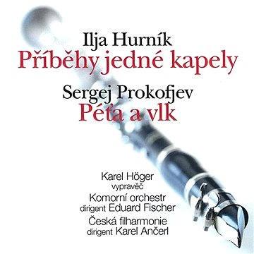 Hurník, Prokofjev: Příběhy jedné kapely, Péťa a vlk