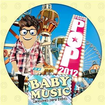 Baby Music - Pop 2000-2012