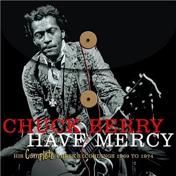 Have Mercy - His Complete Chess Recordings 1969 - 1974