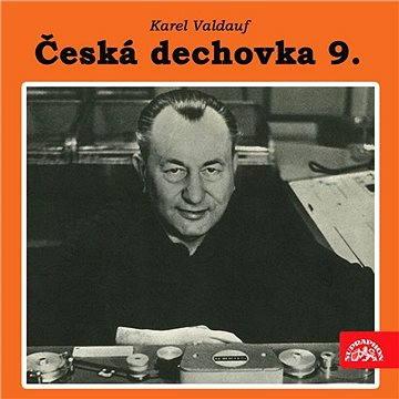 Česká dechová muzika 9. Karel Valdauf