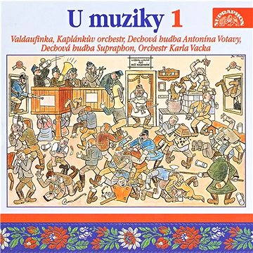 U muziky 1 To nejlepší z české dechovky / Vacek , Vejvoda , Poncar ,..