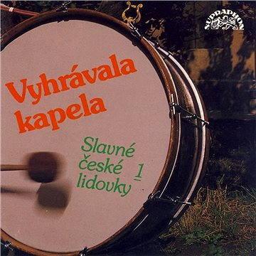 Vyhrávala kapela (Slavné české lidovky 1)