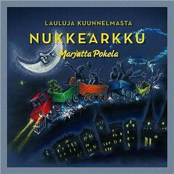 Lauluja kuunnelmasta Nukkearkku (Marjatta Pokela)