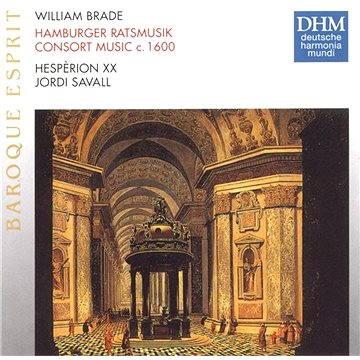 Brade: Hamburger Ratsmusik (Consort Music Ca. 1600)