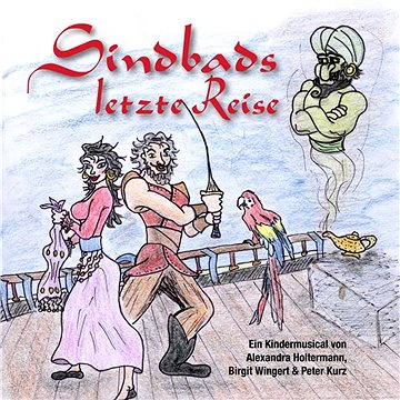 Sindbads letzte Reise - Musical für Kinder