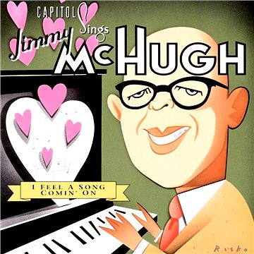 "Capitol Sings Jimmy McHugh: ""I Feel A Song Coming On"""
