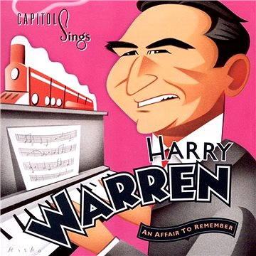 "Capitol Sings Harry Warren: ""An Affair To Remember"""