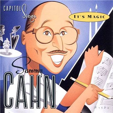 "Capitol Sings Sammy Cahn: ""It's Magic"""