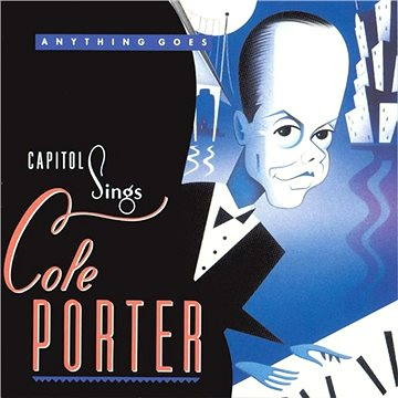 "Capitol Sings Cole Porter: ""Anything Goes"""