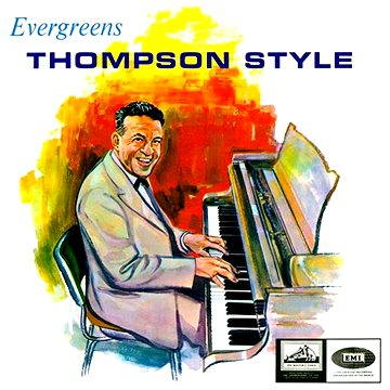 Evergreens Thompson Style