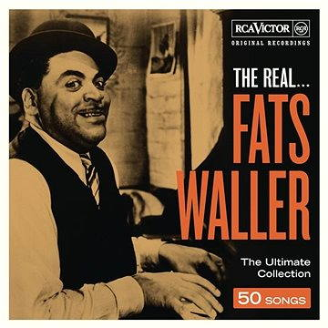 The Real... Fats Waller
