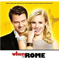 When In Rome - Music From And Inspired By The Original Motion Picture Soundtrack