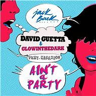 Ain't a Party (feat. Harrison) [Radio Edit]