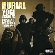 Burial (feat. Pusha T, Moody Good, TrollPhace)