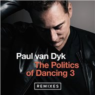 The Politics Of Dancing 3 (Remixes)