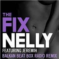The Fix (Balkan Beat Box Remix)