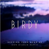 Keeping Your Head Up (Don Diablo Remix) [Radio Edit]