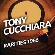 Tony Cucchiara - Rarietes 1966