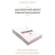 Jak efektivně krotit firemní pohledávky - Vladimír John
