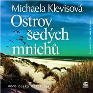 Ostrov šedých mnichů [Audiokniha] - Michaela Klevisová