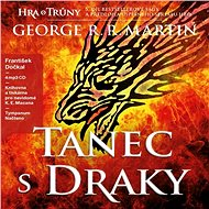 Hra o trůny 5 - Tanec s draky - George R. R. Martin