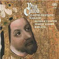 Vita Caroli - Vlastní životopis Karla IV. + Hudba na dvoře Karla IV. - Liturgický text, Karel IV.