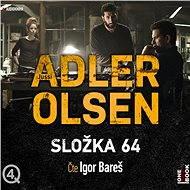 Složka 64 [Audiokniha] - Jussi Adler-Olsen