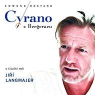 Cyrano z Bergeracu - Edmond Rostand