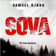 Sova [Audiokniha] - Samuel Bjork