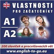 Angličtina – Vlastnosti pro začátečníky A1, A2 - kolektív autorov