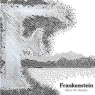 Frankenstein - Mary W. Shelley