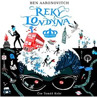 Řeky Londýna [Audiokniha] - Ben Aaronovich