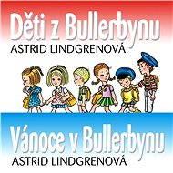 Balíček audioknih o dětech z Bullerbynu za výhodnou cenu