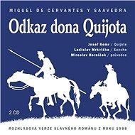 Odkaz dona Quijota - Miguel de Cervantes Saavedra
