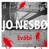 Švábi [Audiokniha] - Jo Nesbo