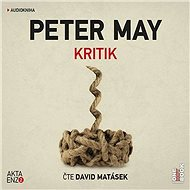 Kritik [Audiokniha] - Peter May
