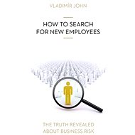 HOW TO SEARCH FOR NEW EMPLOYEES - Vladimír John