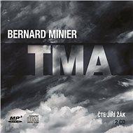 Tma [Audiokniha] - Bernard Minier