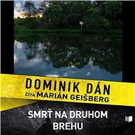 Smrť na druhom brehu (SK) - Dominik Dán