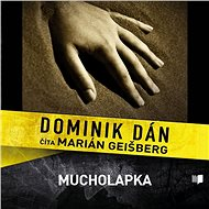 Mucholapka (SK) - Dominik Dán