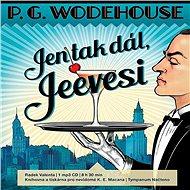 Jen tak dál, Jeevesi - P. G. Wodehouse