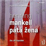 Pátá žena [Audiokniha] - Henning Mankell