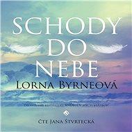 Schody do nebe - Lorna Byrneová