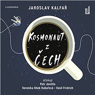 Kosmonaut z Čech [Audiokniha] - Jaroslav Kalfař