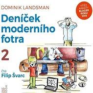Deníček moderního fotra 1 + 2 za výhodnou cenu - Dominik Landsman