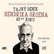 Tajný deník Hendrika Groena[Audiokniha] - Hendrik Groen