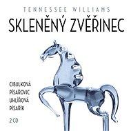 Skleněný zvěřinec - Tennessee Williams